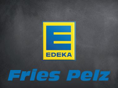 Edeka Fries Pelz